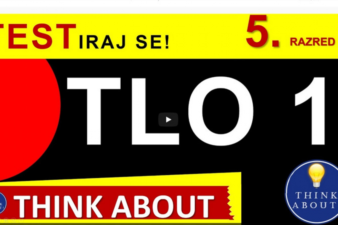 Tlo - 1. dio, Think About! (5.r.)